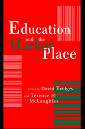 Education And The Market Place by Terence H. McLaughlin