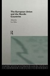 The European Union and the Nordic Countries by Lee Miles