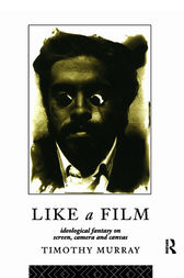 Like a Film by Timothy Murray