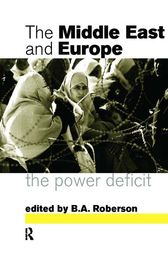 Middle East and Europe by B. A. Roberson