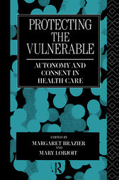Protecting the Vulnerable by Margaret Brazier