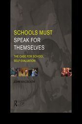 Schools Must Speak for Themselves by John MacBeath