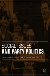 Social Issues and Party Politics by Helen Jones