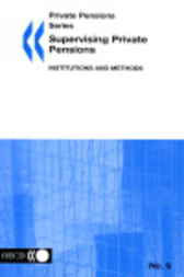 No. 06:  Supervising Private Pensions: Institutions and Methods by Organisation for Economic Co-operation and Development