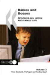 Babies and Bosses - Reconciling Work and Family Life (Volume 3) by Organisation for Economic Co-operation and Development