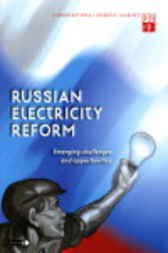 Russian Electricity Reform by Organisation for Economic Co-operation and Development