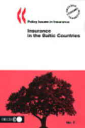 No. 07:  Insurance in the Baltic Countries by Organisation for Economic Co-operation and Development