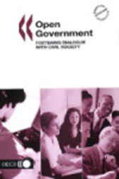 Open Government: Fostering Dialogue with Civil Society