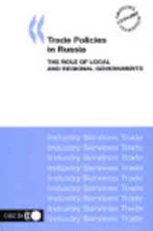 Trade Policies in Russia by Organisation for Economic Co-operation and Development