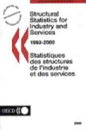 Structural Statistics for Industry and Services by Organisation for Economic Co-operation and Development