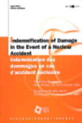 Indemnification of Damage in the Event of a Nuclear Accident by Organisation for Economic Co-operation and Development