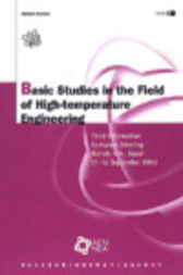 Basic Studies in the Field of High-temperature Engineering by Organisation for Economic Co-operation and Development