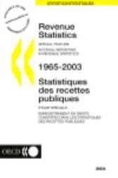 Revenue Statistics 1965-2003 - 2004 Edition by Organisation for Economic Co-operation and Development