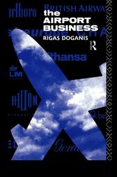 The Airport Business by Professor Rigas Doganis