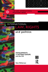 International Law, Rights and Politics by Rein Mullerson