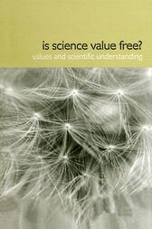 Is Science Value Free? by Hugh Lacey