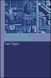 Writing and Responsibility by Carl Tighe