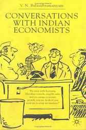 Conversations with Indian Economists by V.N. Balasubramanyam
