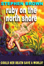 Ruby On The North Shore by Stephen Brown