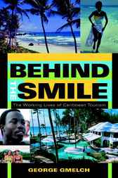 Behind the Smile by George Gmelch