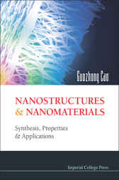 Nanostructures And Nanomaterials by Guozhong Cao