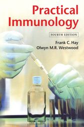 Practical Immunology by Frank C. Hay