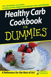 Healthy Carb Cookbook For Dummies by Jan McCracken
