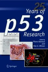 25 Years of p53 Research by Pierre Hainaut