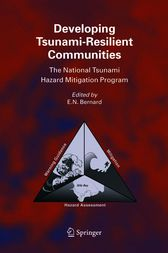 Developing Tsunami-Resilient Communities by E.N. Bernard