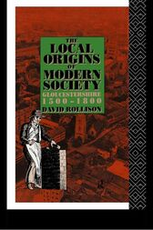 The Local Origins of Modern Society by David Rollison