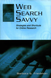 Web Search Savvy by Barbara G. Friedman