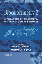 Biocalorimetry 2 by John E. Ladbury