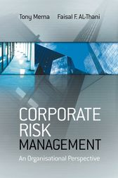 Corporate Risk Management by Tony Merna