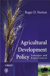 Agricultural Development Policy by Roger D. Norton