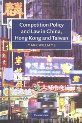 Download Ebook Competition Policy and Law in China, Hong Kong and Taiwan by Mark Williams Pdf