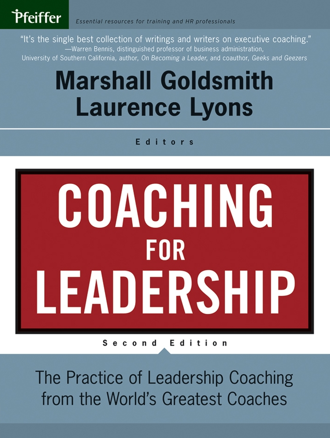 Download Ebook Coaching for Leadership. (2nd ed.) by Marshall Goldsmith Pdf
