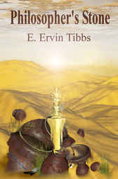 The Philosopher's Stone by E. Ervin Tibbs