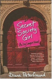 Secret Society Girl by Diana Peterfreund