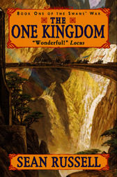 The One Kingdom by Sean Russell