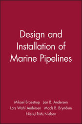 Design and Installation of Marine Pipelines by Mikael Braestrup