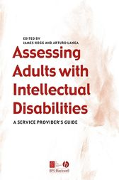 Assessing Adults with Intellectual Disabilities by James Hogg