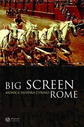 Big Screen Rome by Monica Silveira Cyrino
