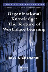 Organizational Knowledge by Silvia Gherardi