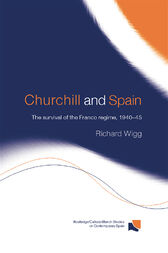 Churchill and Spain by Richard Wigg
