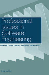 Professional Issues in Software Engineering by Frank Bott