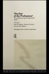 The End of the Professions? by Jane Broadbent