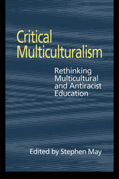 Critical Multiculturalism by Stephen May