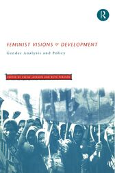 Feminist Visions of Development by Cecile Jackson