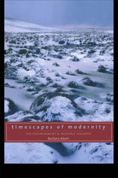 Timescapes of Modernity by Barbara Adam