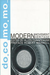 Modern Movement Heritage by Allen Cunningham